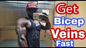 How To Get Your Bicep Veins To Show Fast