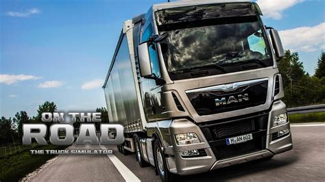 truck simulator on the road on the road truck simulator 1 mit dem tgx kiel nach hannover lkw simulator otr