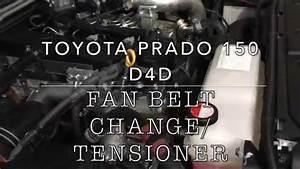 Fan Belt Change Toyota Prado D4d