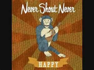 Never Shout Never! - Happy Lyrics