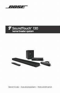 Bose Soundtouch 130 Home Theater System Owners Manual User