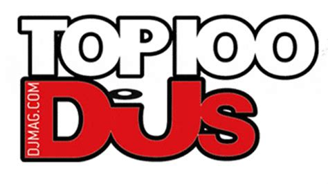 100 Best Dj Who I M Voting For Dj Mag Top 100