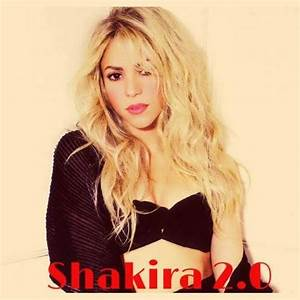 Shakira 2.0 - Shakira mp3 buy, full tracklist