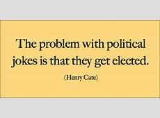Top 40 Funny Political Quotes