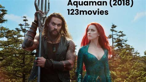 Aquaman 2018 123movies Full Movie Full Movie Watch