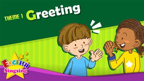 Free printable greeting cards #388355. Theme 1. Greeting - Good morning. Good bye. | ESL Song & Story - Learning English for Kids - YouTube