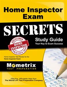 Home Inspector Exam Secrets Study Guide  Home Inspector