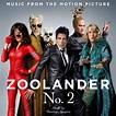 Zoolander 2 Movie Soundtrack