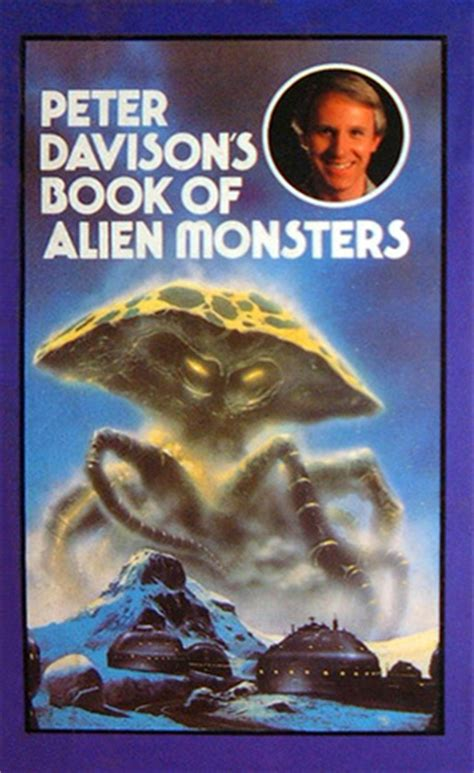 peter davisons book  alien monsters  peter davison reviews discussion bookclubs lists