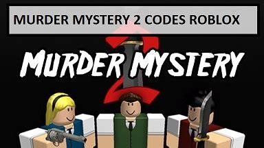 1.1.2 murder mystery 2 expired codes. Murder Mystery 2 Codes 2021 Wiki: February 2021(NEW ...