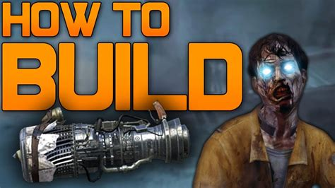 Black Ops 2 Zombies New Wonder Weapon  How To Build It! (bo2 Zombies Jet Gun) Youtube