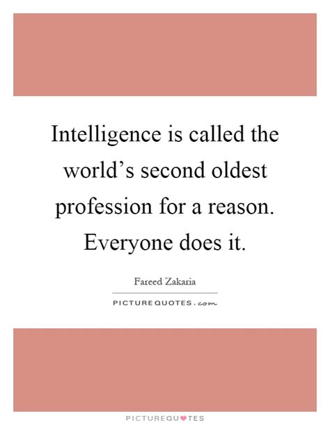 Intelligence Is Called The World's Second Oldest