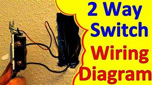 2 Way Light Switch Wiring Wiagrams  How To Wire