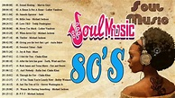 The 100 Greatest Soul Songs of the 1980s    Best Soul ...