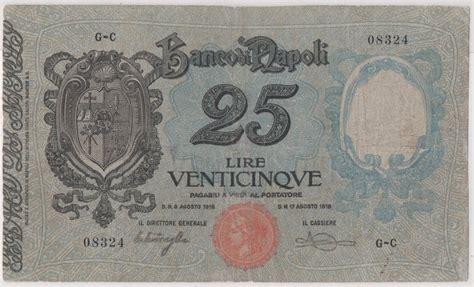 Numero Telefonico Banco Di Napoli Italia Banco Di Napoli 25 Lire 1918 S855