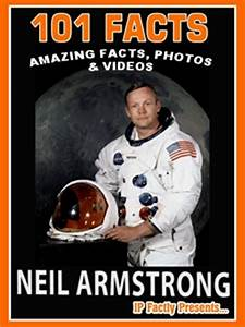 101 Facts – Neil Armstrong | Fun Facts You Need to Know!