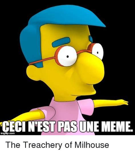 Milhouse Meme - cecintestipasune meme imngfip com the treachery of milhouse meme on me me