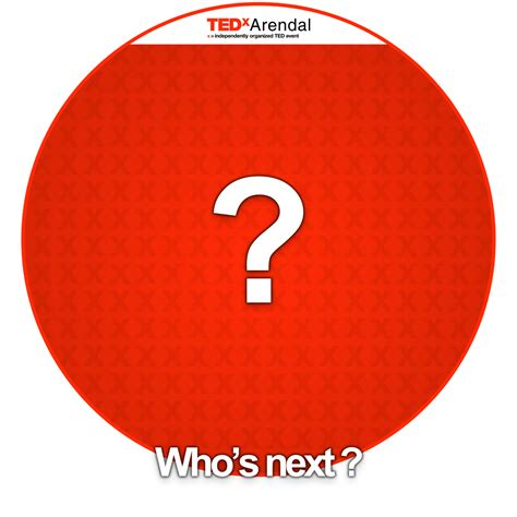 More speakers will be announced soon! - TEDxArendal