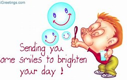 Image result for A Smile To Brighten Your Day