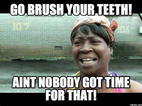 Toothbrush Meme - 25 very funny teeth meme images you need to see before you die