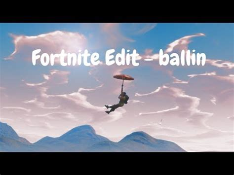 fortnite edit ballin youtube