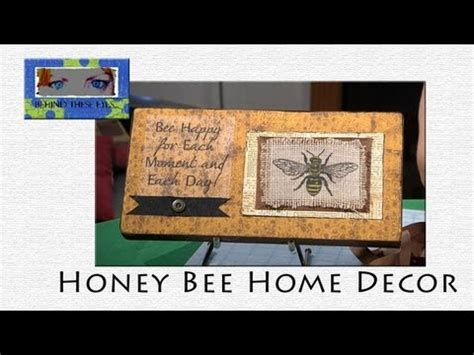 Honey Bee Home Decor  When Creativity Knocks