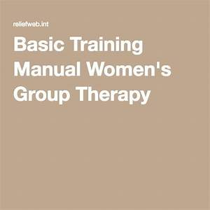 Basic Training Manual Women U0026 39 S Group Therapy