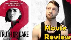 Truth Or Dare (2018) - Movie Review (Non-Spoiler) - YouTube