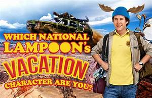 Which National Lampoon's Vacation Character Are You ...