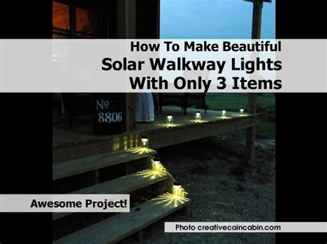 make your own pathway lights how to make beautiful solar walkway lights with only 3 items