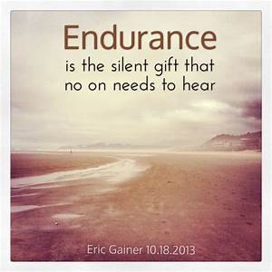 Quote of the we... Endurance Quotes