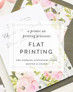 wedding stationery guide flat printing banter and charm With wedding invitation printing process