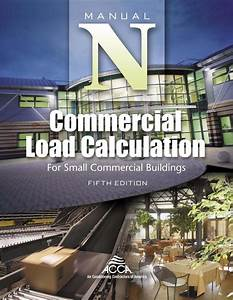 Acca Manual N  Commercial Load Calculation  Fifth Edition