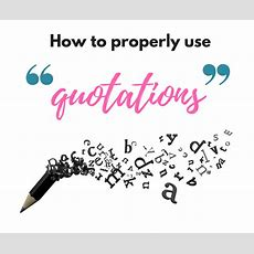 How To Use Quotations  Grammar Girl