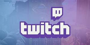 Solved: Twitch Streaming Disconnecting When Broadcasting ...