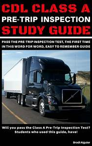 Cdl Class A Pre-trip Inspection Study Guide Book