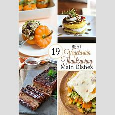 19 Best Healthy Thanksgiving Vegetarian Main Dishes Two