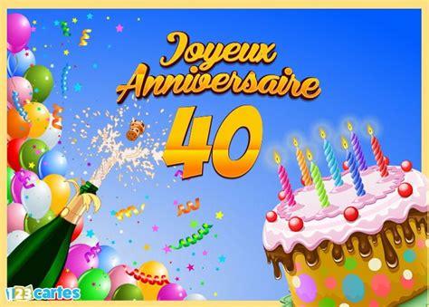 Carte Joyeux Anniversaire 40 Ans