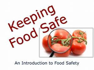 Keeping food safe