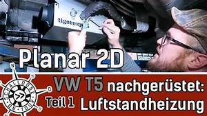 T5 Armlehne Nachrüsten : vw t5 luft standheizung nachr sten teil 1 planar 2d ~ Jslefanu.com Haus und Dekorationen