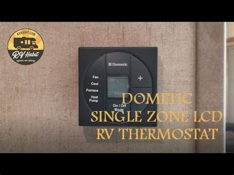 dometic single zone lcd rv thermostat how to operate and demonstration