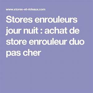 Store Jour Nuit Electrique : stores enrouleurs jour nuit achat de store enrouleur duo ~ Edinachiropracticcenter.com Idées de Décoration