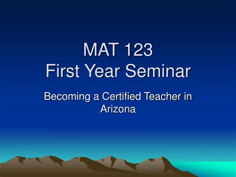 Mat 123 First Year Seminar Powerpoint Presentation