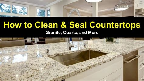How to Clean and Seal Countertops - Granite, Quartz and More