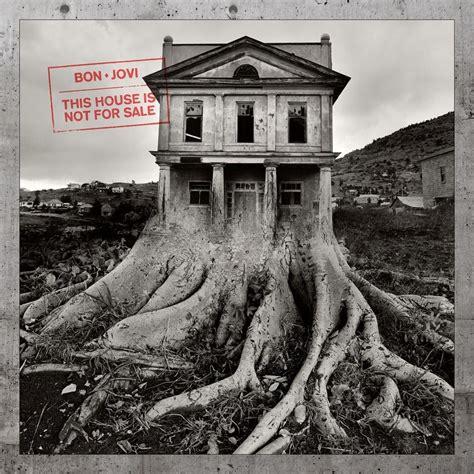 Bon Jovi This House Is Not For Sale, La Portada Del Disco