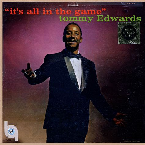 It's All In The Game  Tommy Edwards  Bob's Blog