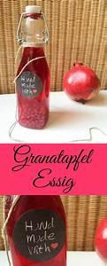 Essbare Geschenke Selber Machen : granatapfel essig rezept einrichten und wohnen kulinarische geschenke k chengeschenke und ~ Eleganceandgraceweddings.com Haus und Dekorationen