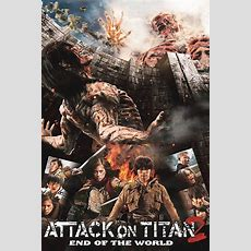 Attack On Titan Ii End Of The World (2015)  Posters — The Movie Database (tmdb