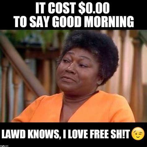 Good Meme Pictures - 342 best good morning meme images on pinterest memes humor meme and good morning meme
