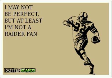 Raider Hater Memes - 147 best bronco raider hater images on pinterest broncos raiders football humor and
